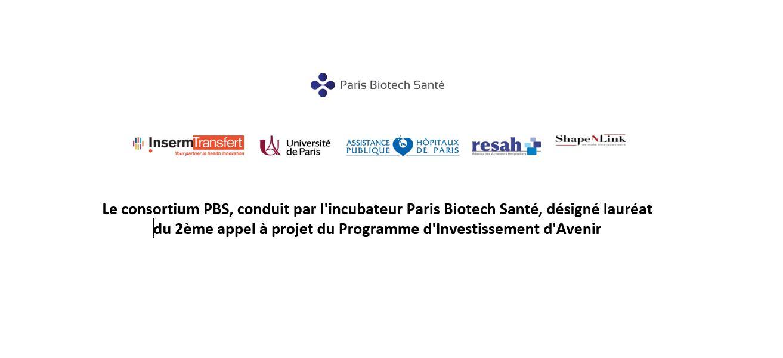 Le consortium PBS, conduit par Paris Biotech Santé, lauréat du 2ème appel SIA